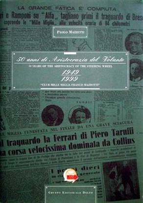 Picture of 50 ANNI DI ARISTOCRAZIA AL VOLANTE - 50 YEARS OF THE ARISTOCRACY OF THE STEERING WHEEL 1949/1999