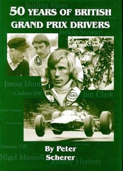 Immagine di 50 YEARS OF BRITISH GRAND PRIX DRIVERS