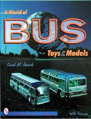 Picture of A WORLD OF BUS TOYS & MODELS