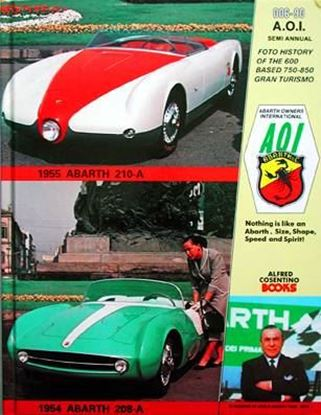 Immagine di ABARTH OWNERS INTERNATIONAL 006/90 FOTO HISTORY OF THE 600 BASED 750-850 GRAN TURISMO