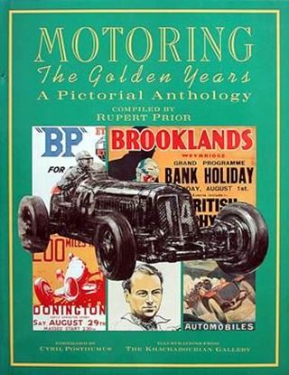 Immagine di MOTORING THE GOLDEN YEARS A PICTORIAL ANTHOLOGY