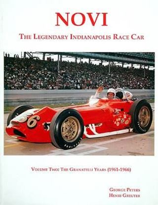 Immagine di NOVI THE LEGENDARY INDIANAPOLIS RACE CAR-VOL. TWO THE GRANATELLI ERA