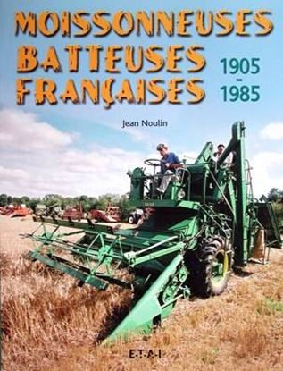 Picture of MOISSONNEUSES BATTEUSES FRANCAISES 1905-1985