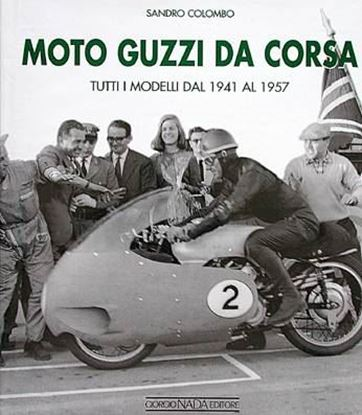 Picture of MOTO GUZZI DA CORSA 1941/1957 VOL. 2
