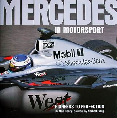 Picture of MERCEDES IN MOTORSPORT: PIONEERS TO PERFECTION