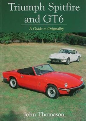 Picture of TRIUMPH SPITFIRE AND GT6: A GUIDE TO ORIGINALITY