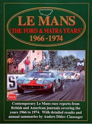 Immagine di LE MANS THE FORD & MATRA YEARS 1966/74