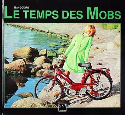 Picture of LE TEMPS DES MOBS