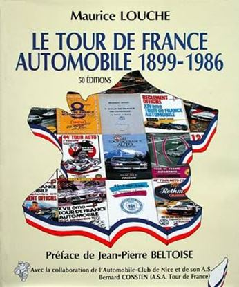 Immagine di LE TOUR DE FRANCE AUTOMOBILE 1899/1986