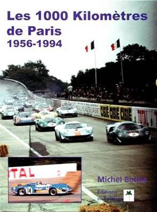 Picture of LES 1000 KILOMETRES DE PARIS 1956-1994