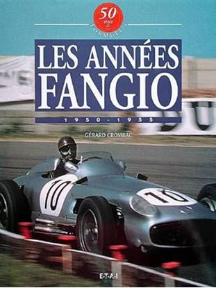 Picture of LES ANNEES FANGIO 1950/55 VOL. I