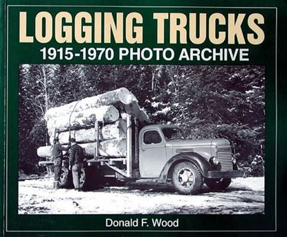Picture of LOGGING TRUCKS 1915/1970 PHOTO ARCHIVE