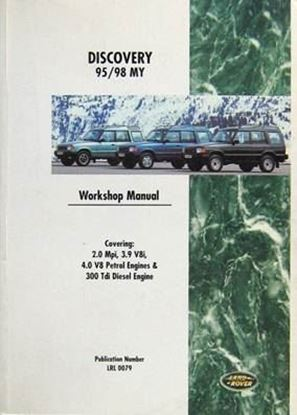 Immagine di LAND ROVER DISCOVERY 1995/98 MY WORKSHOP MANUAL 2.0 MPI, 3.9 V(I, 4.0 PETROL ENGINES & 300 T DI DIESEL ENGINE