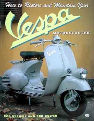 Picture of HOW TO RESTORE AND MAINTAIN YOUR VESPA MOTORSCOOTER
