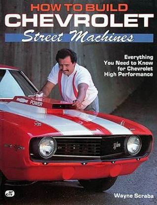 Immagine di HOW TO BUILD CHEVROLET STREET MACHINES