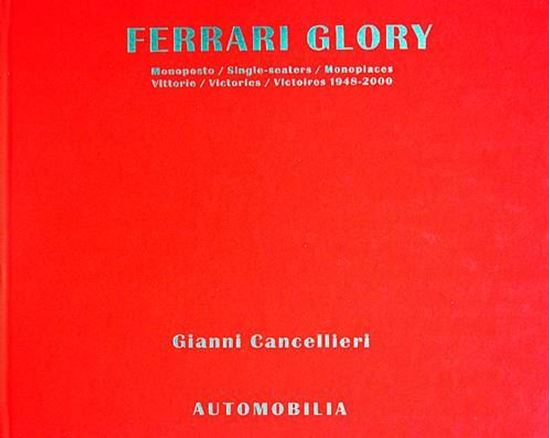 Immagine di FERRARI GLORY MONOPOSTO/SINGLE-SEATERS/MONOPLACES - VITTORIE/WINS/VICTORIES 1948/2000