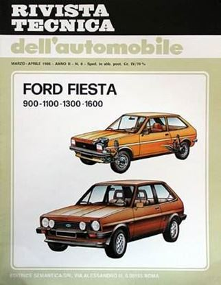 Picture of FORD FIESTA E XR2 900-1100-1300-1600, 1976-84 N. 08 SERIE «RIVISTA TECNICA DELL'AUTOMOBILE»