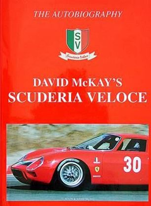 Picture of DAVID MCKAY'S SCUDERIA VELOCE: THE AUTOBIOGRAPHY