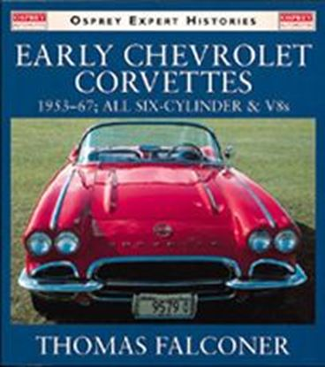 Immagine di EARLY CHEVROLET CORVETTES 1953/67 ALL SIX-CYLINDER & V8S