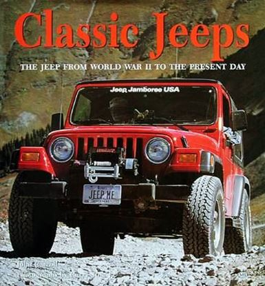 Immagine di CLASSIC JEEPS THE JEEP FROM WORLD WAR TWO TO THE PRESENT DAY