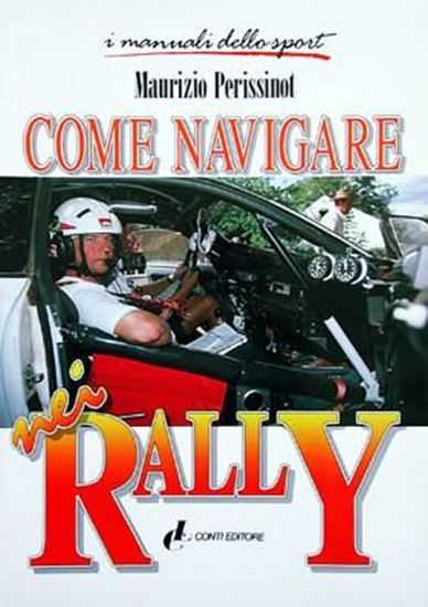 Picture of COME NAVIGARE NEI RALLY