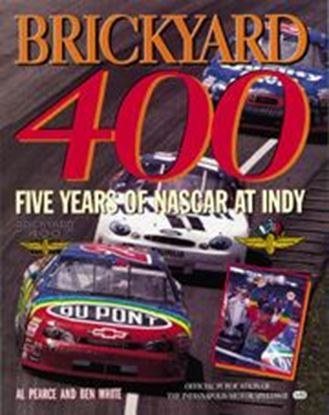 Picture of BRICKYARD 400: FIVE YEARS OF NASCAR AT INDY