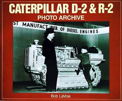Immagine di CATERPILLAR D-2 & R-2 PHOTO ARCHIVE