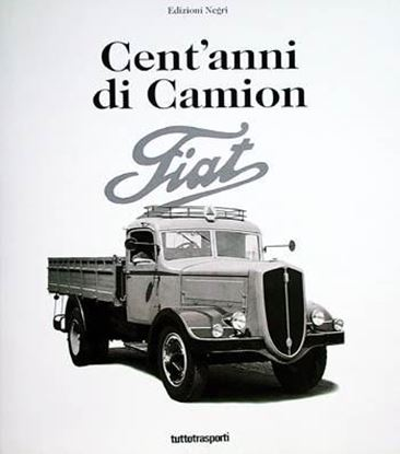 Picture of CENT'ANNI DI CAMION FIAT