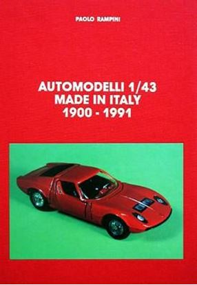 Immagine di AUTOMODELLI 1/43 MADE IN ITALY 1900/1991