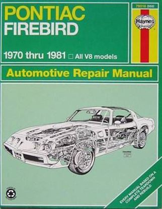 Picture of PONTIAC FIREBIRD 1970-81 OWNERS WORKSHOP MANUAL N.79018