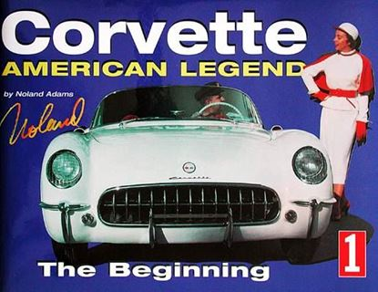 Immagine di CORVETTE AMERICAN LEGEND VOL. 1 THE BEGINNING