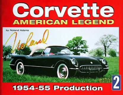 Immagine di CORVETTE AMERICAN LEGEND VOL. 2 1954/55 PRODUCTION