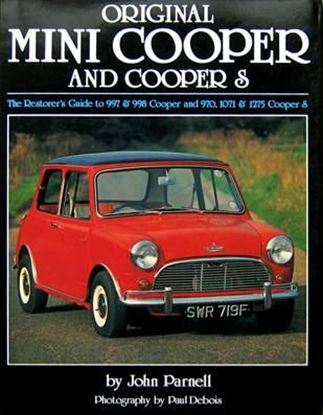 Immagine di ORIGINAL MINI COOPER AND COOPER S THE RESTORER'S GUIDE TO 997 & 998 COOPER AND 970, 1071 & 1275 COOPER S