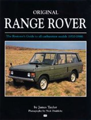 Immagine di ORIGINAL RANGE ROVER THE RESTORER'S GUIDE TO ALL CARBURETTOR MODELS 1970/86