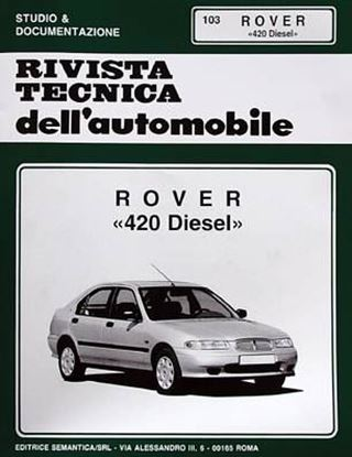 Picture of ROVER 420 DIESEL, 1997 N. 103 SERIE «RIVISTA TECNICA DELL'AUTOMOBILE»