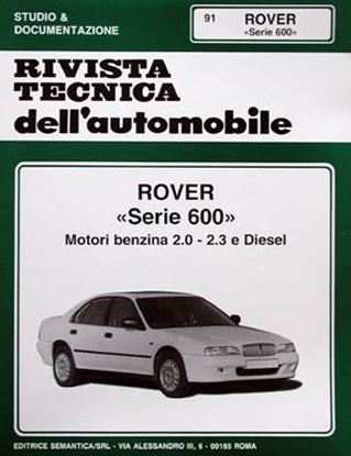Picture of ROVER SERIE 600, 1996 N. 91 SERIE «RIVISTA TECNICA DELL'AUTOMOBILE»