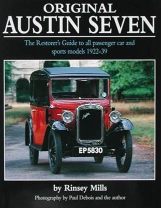 Immagine di ORIGINAL AUSTIN SEVEN THE RESTORER'S GUIDE TO ALL PASSENGER CARS AND SPORT MODELS 1922/39