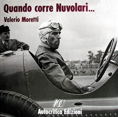 Picture of QUANDO CORRE NUVOLARI 1892/1992