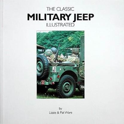 Immagine di THE CLASSIC MILITARY JEEP ILLUSTRATED