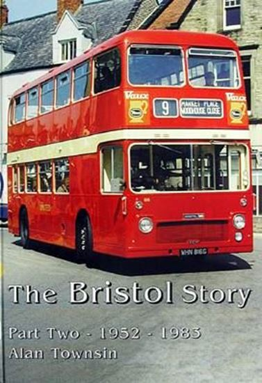 Immagine di THE BRISTOL STORY 1952/1983 PART TWO