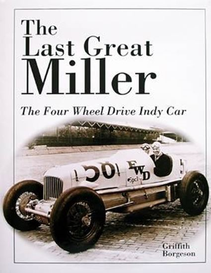 Picture of THE LAST GREAT MILLER: THE FOUR WHEEL DRIVE INDY CAR