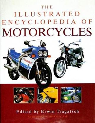 Immagine di THE ILLUSTRATED ENCYCLOPEDIA OF MOTORCYCLES