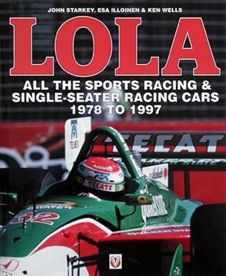 Picture of LOLA: ALL THE SPORTS RACING & SINGLE-SEATER RACING CARS 1978 TO 1997