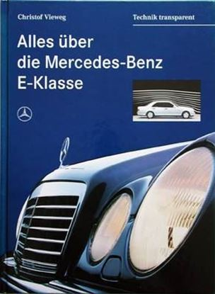 Picture of ALLES UBER DIE MERCEDES-BENZ E-KLASSE