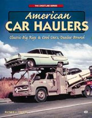 Immagine di AMERICAN CAR HAULERS CLASSIC BIG RIGS & COOL CARS, DEALER BOUND