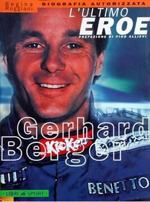 Picture of GERHARD BERGER L'ULTIMO EROE
