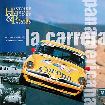 Picture of LA CARRERA PANAMERICANA: HISTORY & PASSION