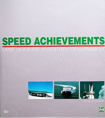 Immagine di SPEED ACHIEVEMENTS - LAND SEA & AIR A CENTURY OF CONQUEST