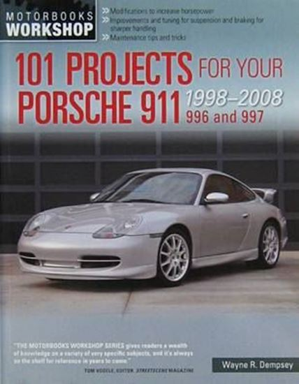 Immagine di 101 PROJECTS FOR YOUR PORSCHE 911 996 and 997 1998-2008