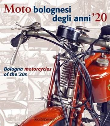 Picture of MOTO BOLOGNESI DEGLI ANNI '20 / BOLOGNA MOTORCYCLES OF THE '20S